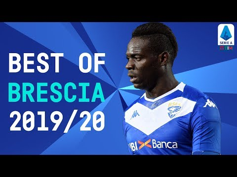 The Best of Brescia   Balotelli, Torregrossa & Tonali   2019/20   Serie A TIM