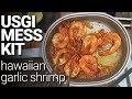 Canteen Cup Tuesday: Hawaiian Garlic Shrimp w/ USGI Mess Kit & Optimus Crux Stove