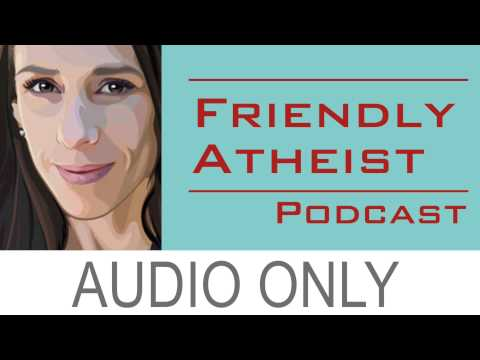 Katherine Stewart, author of The Good News Club - Friendly Atheist Podcast EP 39