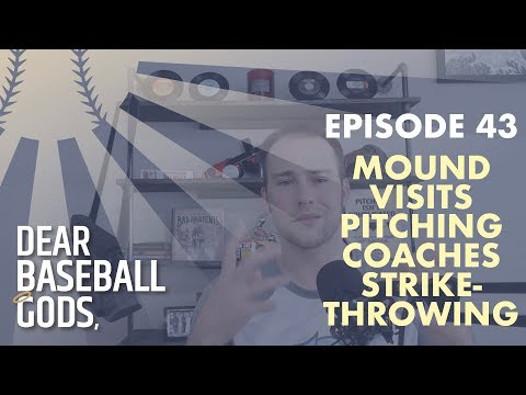 Mound Visits, Agressiveness and Pitching Coach Influences | Dear Baseball Gods EP43