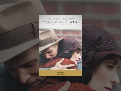 Download When Love Is Not Enough: The Lois Wilson Story