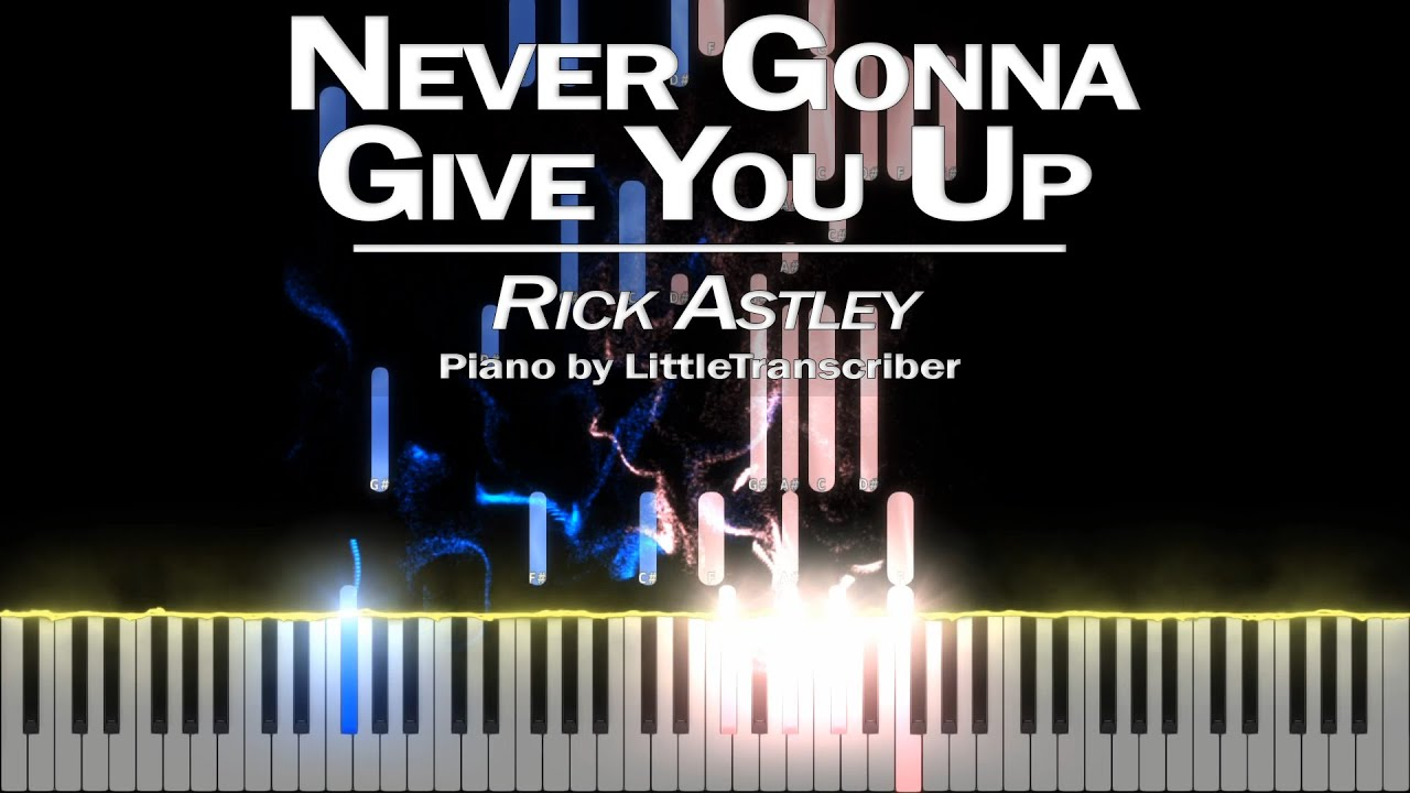 Rick Astley - Never Gonna Give You Up (Piano Cover) Tutorial by LittleTranscriber