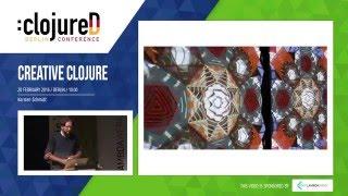 Keynote: Creative Clojure by Karsten Schmidt
