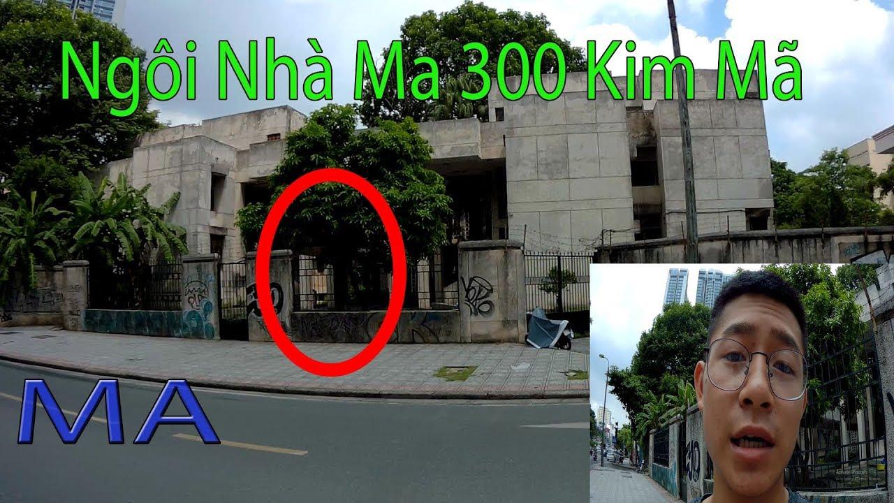 Giải mã Ngôi Nhà Ma 300 Kim Mã | Hồn Ma không siêu thoát| Địa điểm kinh dị Hà Nội