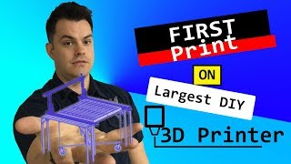 First Print on Largest DIY 3D Printer CNC