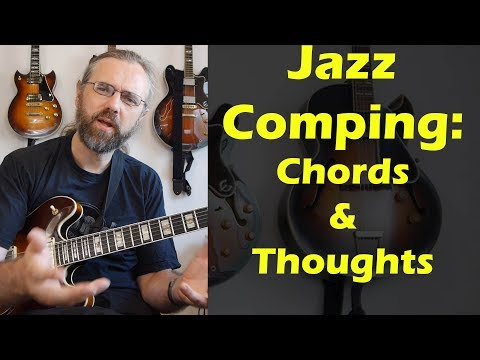 Jazz Comping - Jazz Chords and Approaches - Just Friends - Jazz Guitar Lesson