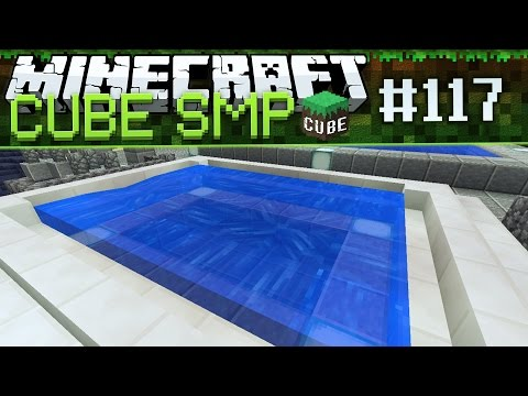 Minecraft Cube SMP: Jacuzzi! - Ep 117