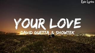 David Guetta Showtek Your Love Song Lyrics lyrics.mp3