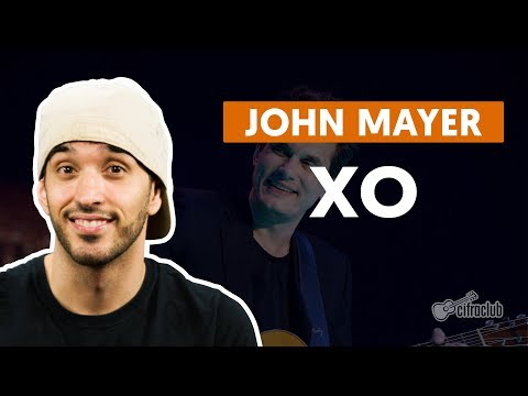 XO - John Mayer (aula De Violão Simplificada)