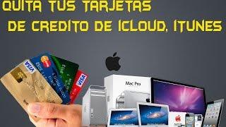 Como quitar y/o eliminar Tarjeta de Credito de iTunes iCloud Apple How to remove itunes credit card