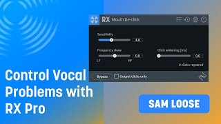Taming Vocal Problems with RX Pro for Music