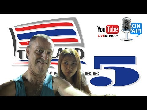 Live Stream from Thailand, Andy and Tad Wright  : Thailand Adventure 5 Series (20th April)