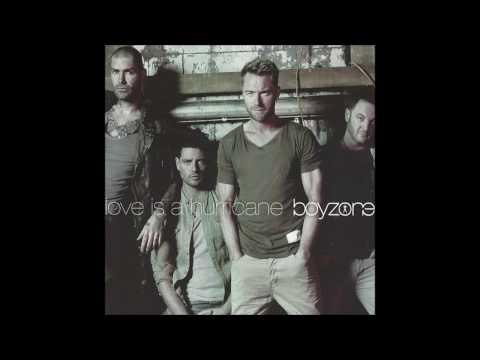 Boyzone - 2010 - Love Is A Hurricane - 7th Heaven Radio Edit