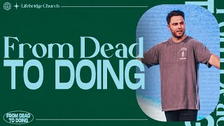 From Dead To Doing - Luke Lezon