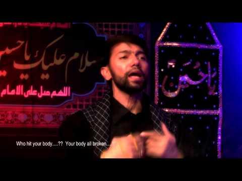 Husain (as) al-Ghareeb ash-Shaheed - Ali Safdar Noha 2014