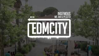 We AM & Pessto - Ingenious