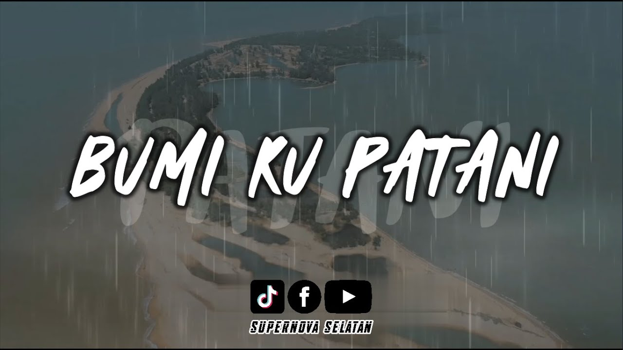 Download BUMI KU PATANI