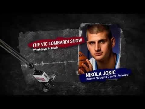 Nuggets C/F Nikola Jokic on The Vic Lombardi Show