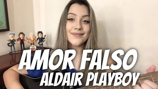 Baixar Aldair Playboy - Amor Falso (cover Isa Guerra)