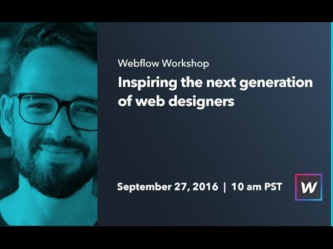 Webflow Workshop #55: Inspiring the next generation of web designers - Ran Segall