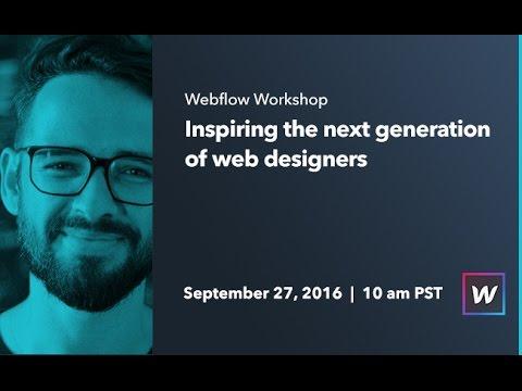 Webflow Workshop #55: Inspiring the next generation of web designers - Ran  Segall - YouTube