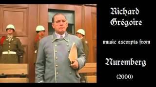 Richard Grégoire: Music Excerpts From Nuremberg (2000)