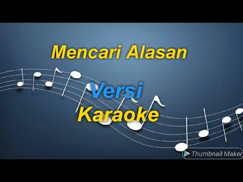 Exit - Mencari Alasan Versi Karaoke