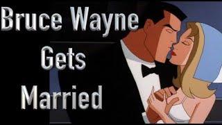 Has Bruce Wayne Ever Been Married?