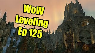 WoW Leveling: Ep 125 - DING 70!