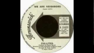 Legends of Vinyl Presents The Chi-Lites - We Are Neighbors - 1971