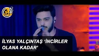 Video İlyas Yalçıntaş 'İncirler Olana Kadar' l 3 Adam download MP3, 3GP, MP4, WEBM, AVI, FLV Maret 2018