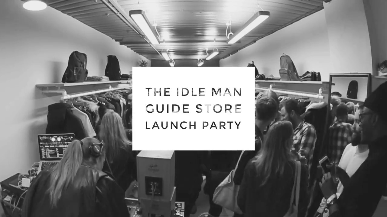 508299a5c The Idle Man Guide Store Launch