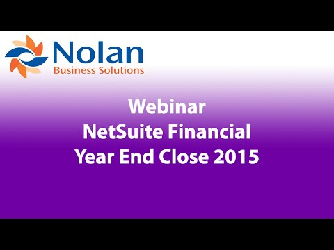 NetSuite Financial Year End Close Recorded Webinar