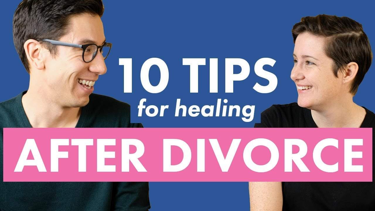 Download 10 Tips for Healing from Divorce