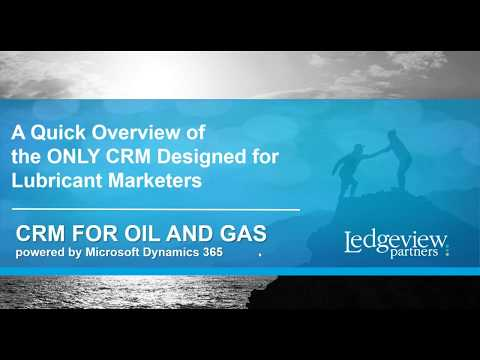 CRM For Oil and Gas Quick Overview Demo - Powered by Microsoft Dynamics 365