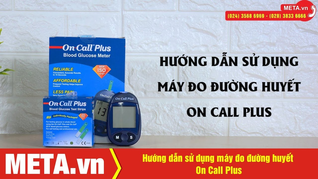 Hướng dẫn sử dụng máy đo đường huyết On Call Plus | META.vn