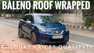 finally wrapped my baleno roof | roof wraps for all cars | baleno modified | blue baleno modified