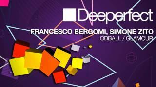 Francesco Bergomi, Simone Zino - Oddball (Original Mix) [Deeperfect]