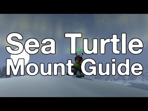 [WoW] How To: Get The Sea Turtle Mount