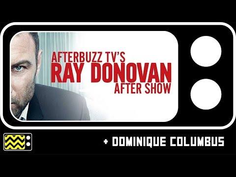 Ray Donovan S:5 | Dominique Columbus Interview - AfterBuzz TV