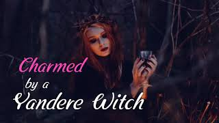 Charmed by a Yandere Witch Girl ASMR Roleplay (Female X Male L…