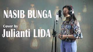 Nasib Bunga - Nurhalimah | Cover by Julianti LIDA (Live Recording)