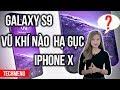 Galaxy S9, vũ khí hạ gục iPhone X ? || TECHMENU ||TECHMAG