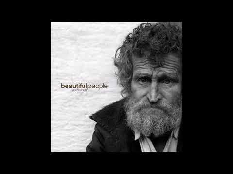 Beautiful People   2007   Jason Upton (Album)