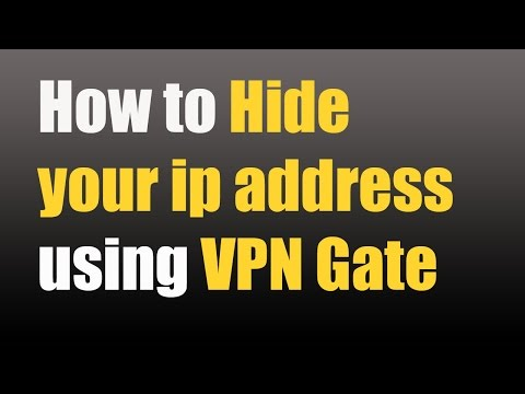 Free vpn - How to Hide your ip address using VPN Gate