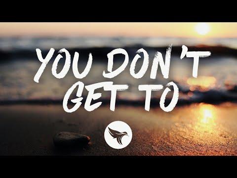 Kenny Chesney - You Don't Get To (Lyrics)