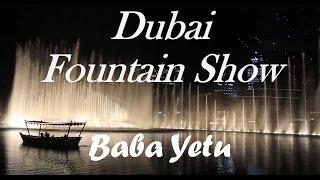 Dubai Fountain Show - Baba Yetu 2016 |杜拜: 杜拜水舞燈光秀 2016 - Baba Yetu