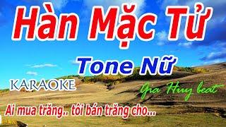 Karaoke - Hàn Mặc Tử - Tone Nữ - Nhạc Sống - gia huy beat