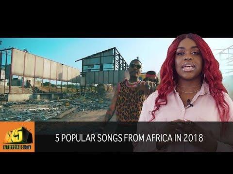 5 Popular African Songs from 2018 #Wizkid #soco