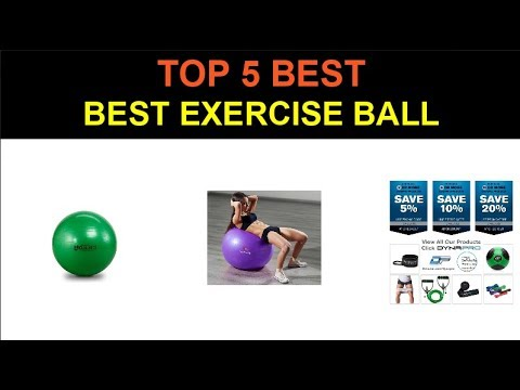 Top 5 Best Exercise Ball 2020